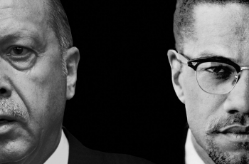 Erdogan: the new Malcolm X or fascist demagogue?